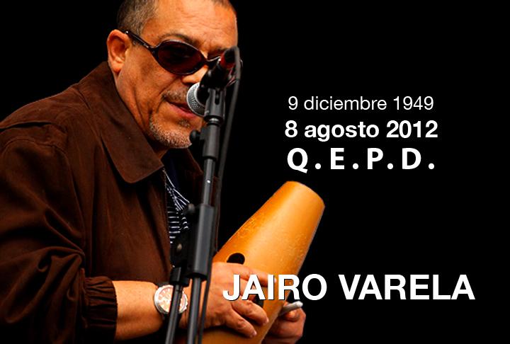 Muerte de Jairo Varela sorprendió a sus amigos