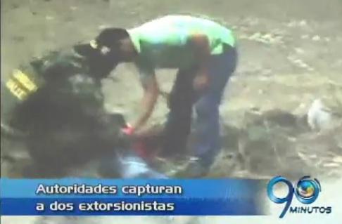 Capturados dos extorsionistas con 25 millones de pesos