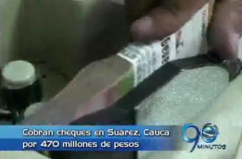 Roban cheques por 470 millones de pesos en Suárez, Cauca