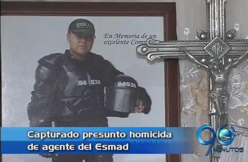 Capturado en Bucaramanga el presunto homicida del agente del ESMAD