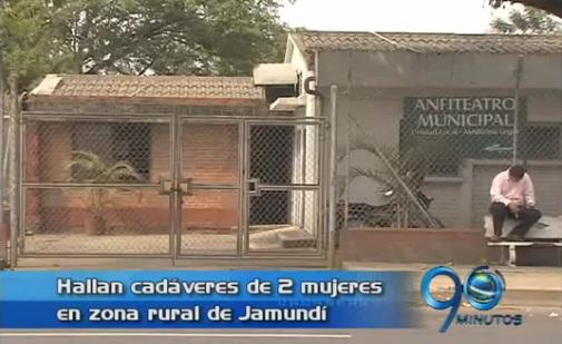 Hallan dos cadáveres de mujeres en zona rural de Jamundí