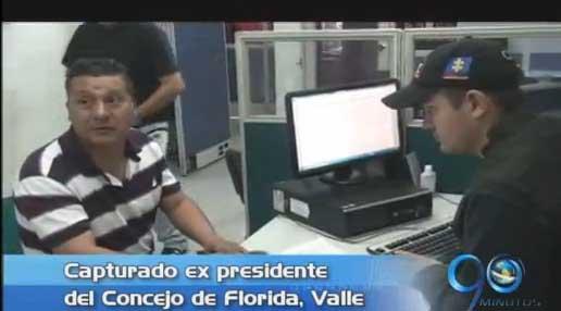Capturan a ex presidente del Concejo de Florida, Valle