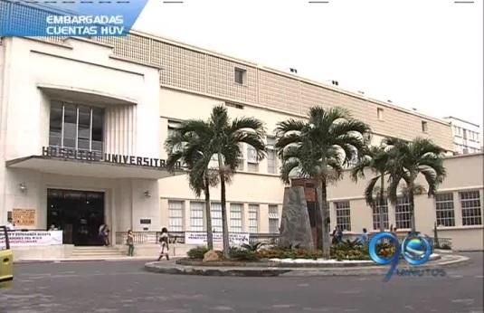 Embargadas las cuentas del Hospital Universitario del Valle