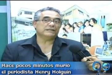 Falleció el periodista Henry Holguín