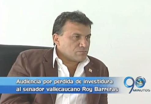 Audiencia de pérdida de investidura al senador Roy Barreras