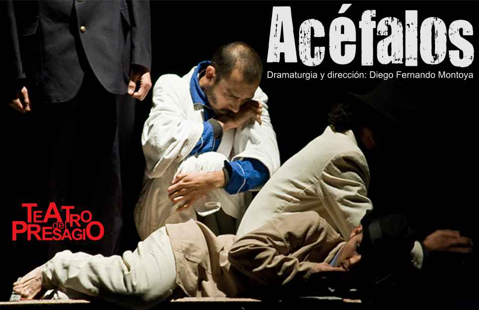 "La obra ""Acéfalos"" inicia la temporada 2013"