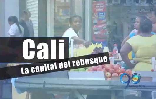 """ESPECIAL: Cali, la capital del """"rebusque"""""""