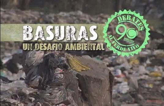 Informe Especial: Basuras, un desafío ambiental. Primera parte