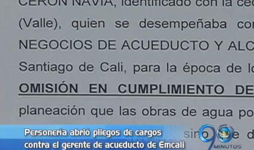 Personería abrió pliego de cargos contra el gerente de acueducto de Emcali