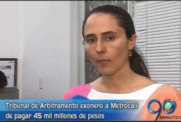 Metrocali exonerada de pagar 45 mil millones de pesos