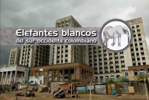 Informe Especial Elefantes blancos del suroccidente colombiano 7a parte