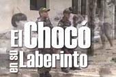 Informe Especial: El Chocó en su Laberinto, segunda parte