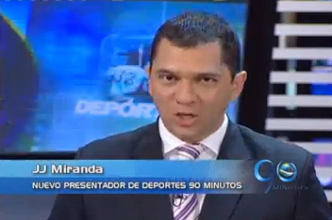J.J. Miranda es el nuevo presentador deportivo de 90 Minutos