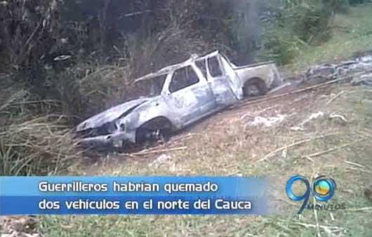 Farc quema vehículos al norte del Cauca