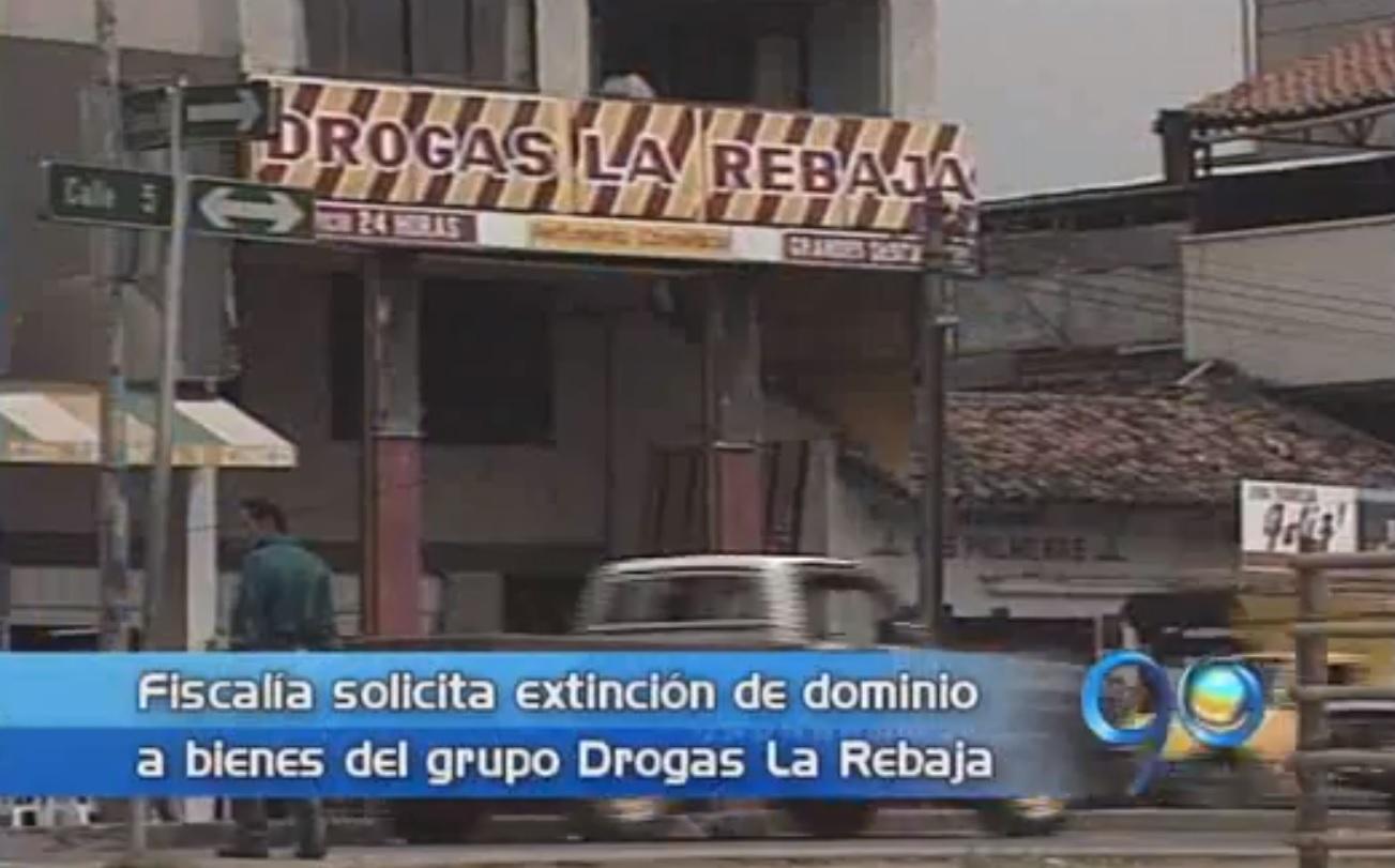 Fiscalía pidió extinción de dominio a bienes de Drogas La Rebaja