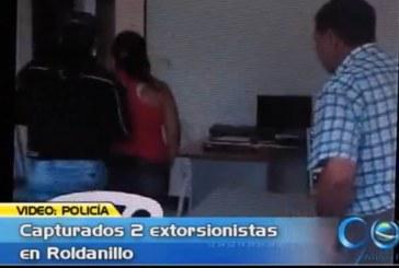 Capturan dos extorsionistas en Roldanillo
