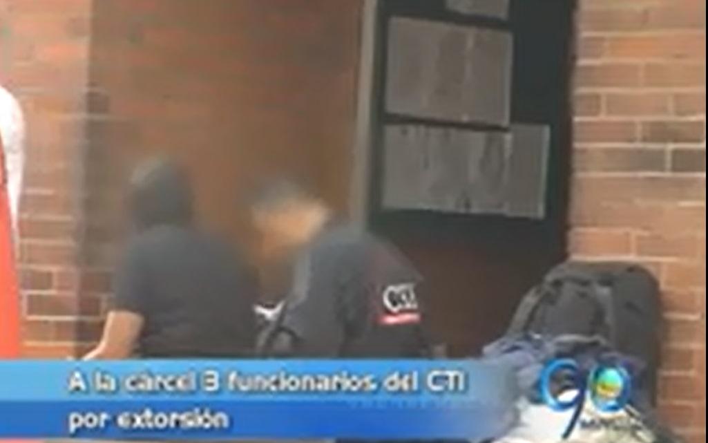A la cárcel tres funcionarios del CTI por extorsión