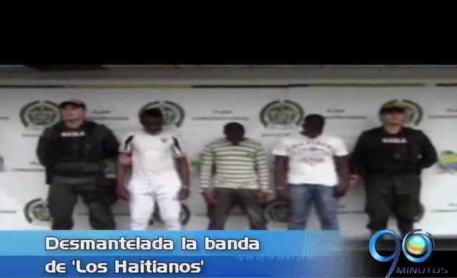 Autoridades desmantelan la banda de 'Los Haitianos'