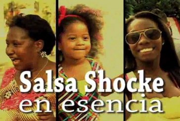 Cuarta parte del informe especial: La Salsa Shocke en Esencia