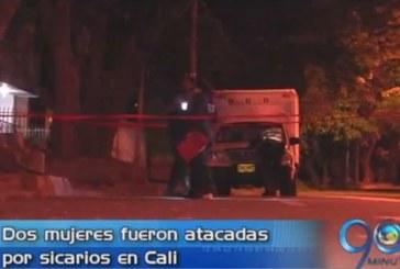Sicarios atacan a dos mujeres en Cali