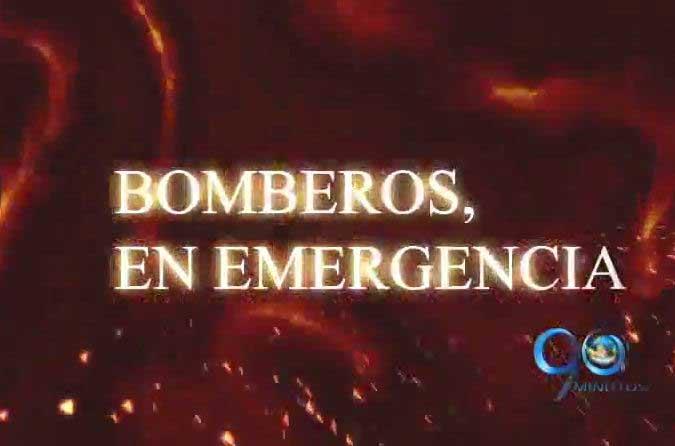 Informe Especial: Bomberos en Emergencia (4a. parte)