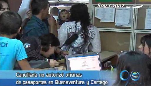 Cancillería no autorizó oficinas de pasaportes en Buenaventura y Cartago