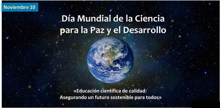 Se conmemoró el Día Mundial de la Ciencia para la Paz y el Desarrollo