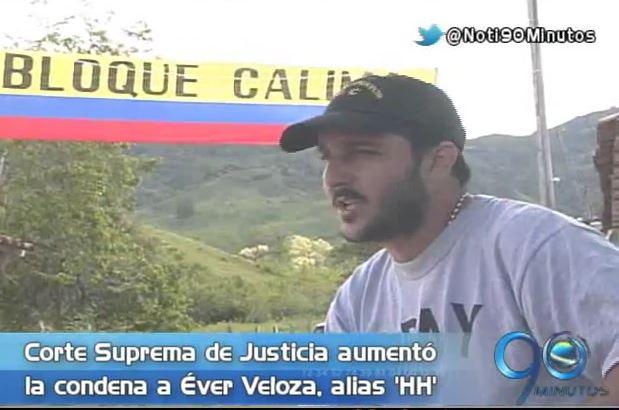 Corte Suprema de Justicia aumentó la condena a Éver Veloza, alias 'HH'