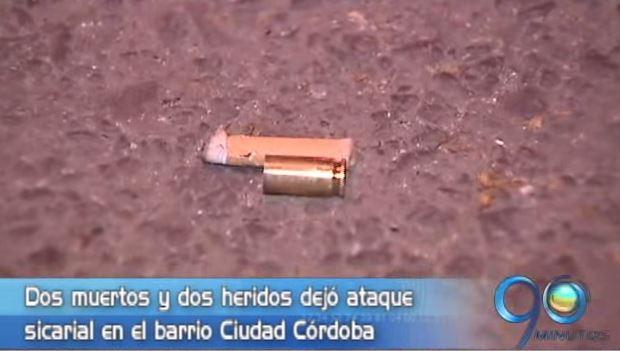 Dos muertos y dos heridos dejó ataque de sicarios en el barrio Ciudad Córdoba