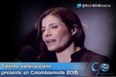 Diseñadoras caleñas estarán presentes en Colombiamoda 2015