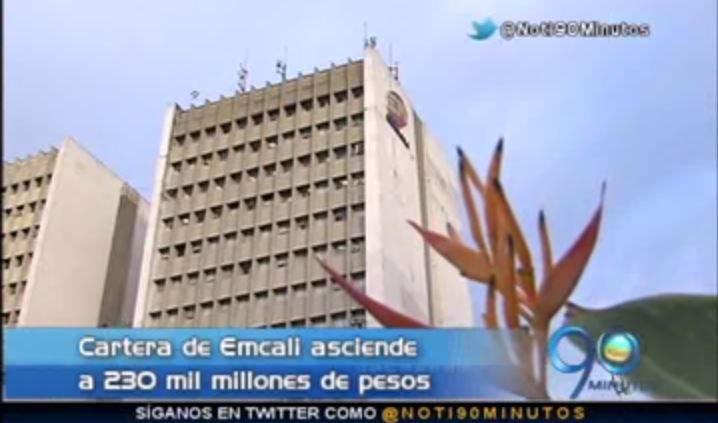 A Emcali le deben cerca de 230 mil millones de pesos