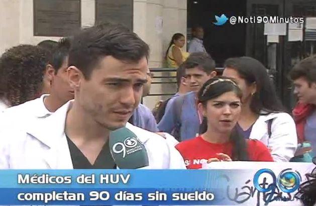 Médicos del HUV completan 90 días sin el pago de sus salarios