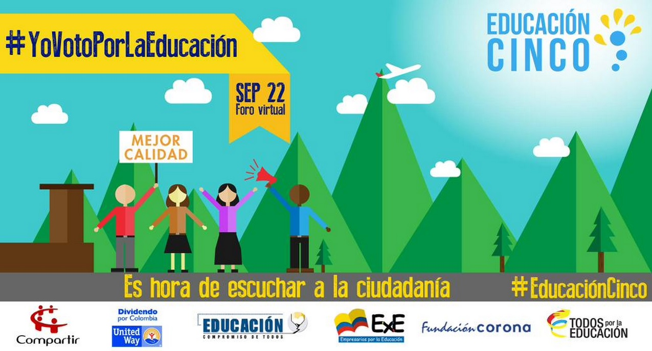 Vea en directo el foro virtual Yo voto por la Educación de la alianza Educación Cinco