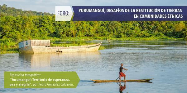 Foro analiza los desafíos de la restitución de tierras en comunidades étnicas