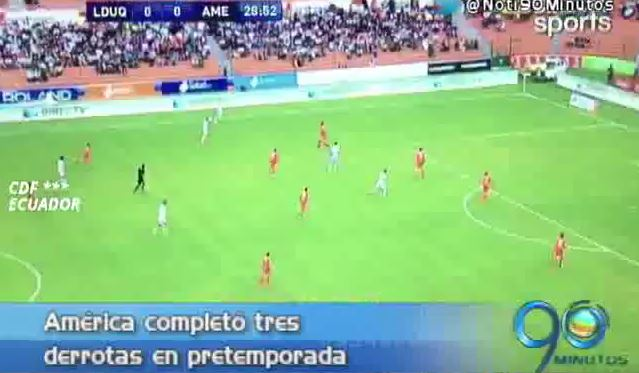 Amérca cayó ante LDU de Quito en partido de preparación