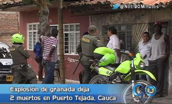 Dos muertos dejó explosión de granada en Puerto Tejada