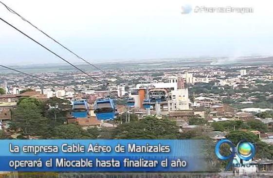 Cable Aéreo de Manizales será operador del Miocable hasta fin de año
