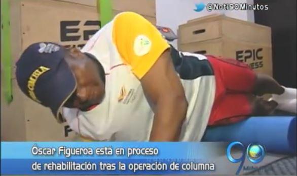 El pesista Óscar Figueroa se recupera de la operación de columna