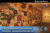 Exposición en la Casa Proartes y más en Sí Hay Para Hacer
