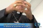 Iglesia propone mediar en liberación de secuestrados por ELN