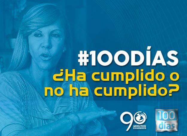 ¿Ha cumplido o no ha cumplido Dilian Francisca Toro en sus primeros 100 días como gobernadora?