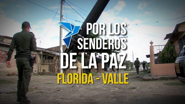 Especial: Por los Senderos de la Paz, el renacer de Florida