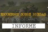 Informe especial, en detalle: 'Escombros sobre ruedas, sustitución de carretillas'