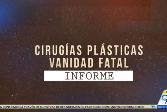 Informe especial, En Detalle: Cirugías plásticas, Vanidad fatal