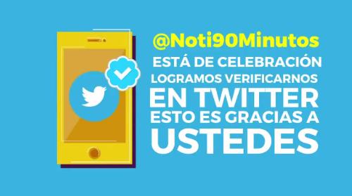 ¡@Noti90Minutos celebra su verificación! gracias por crear comunidad con nosotros.