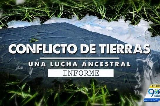 Informe especial En Detalle: Conflicto de tierras, una lucha ancestral