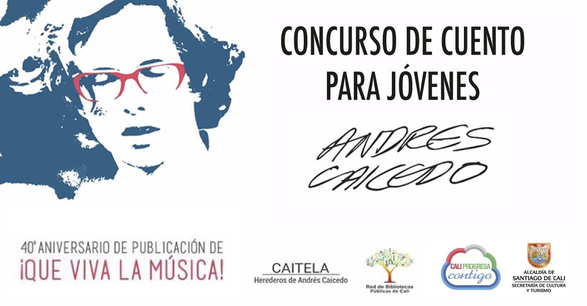 Concurso de Cuento Andrés Caicedo recibió 826 relatos de jóvenes colombianos