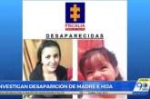 Desaparición de madre e hija en Pasto, estaría vinculado a trata de personas