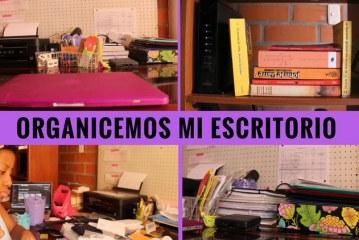 Acompañame a organizar mi escritorio