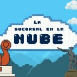 La Sucursal en la Nube: visitando Ciudad Futuro
